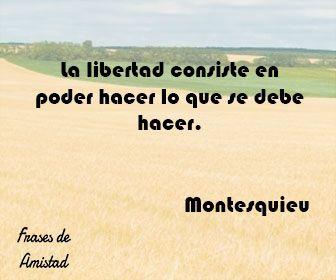 Frases filosoficas sobre la libertad de Montesquieu