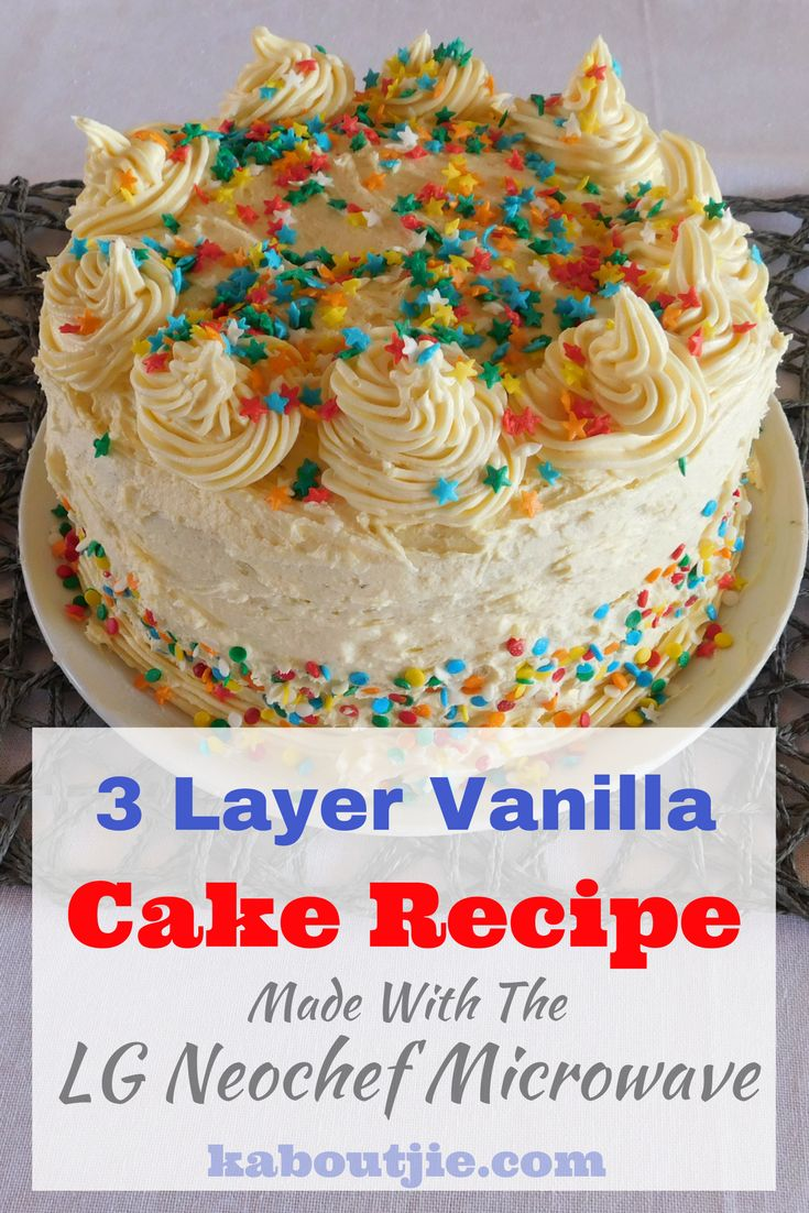3 Layer Vanilla Cake Recipe Made in The LG Neochef Microwave    Yes I actually successfully made a cake in my #LGNeoChef microwave!! #sponsored #lgsouthafrica #lghomeappliances #3layervanillacakerecipe #vanillacakerecipe #microwavecake #microwave #microwavecooking