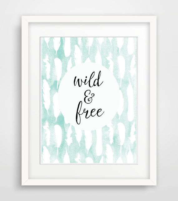 8x10 Wild And Free Printable Art Print Feather Aqua White Watercolor Nursery Wall Decornursery Printsnursery