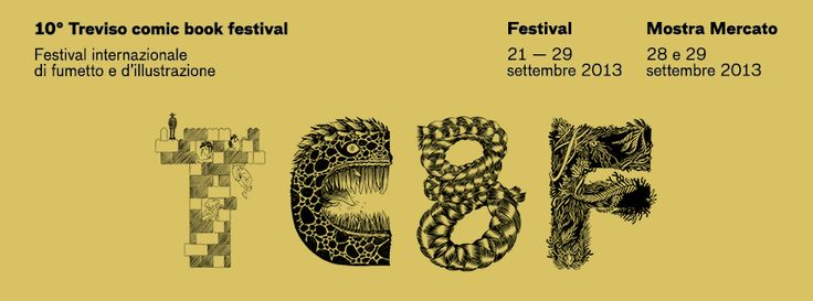 tcbf Banner 23 #comics #treviso #italy #tcbf13 Treviso Comic #Book #Festival #tucoramirez #emanuelerosso