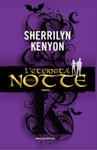 L'Eternità della Notte - Sherrilyn Kenyon (Dark Hunter 7) http://www.goodreads.com/book/show/17571552-l-eternit-della-notte