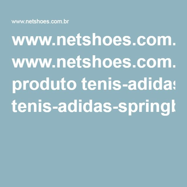 www.netshoes.com.br produto tenis-adidas-springblade-ignite-tf-132-8832-206