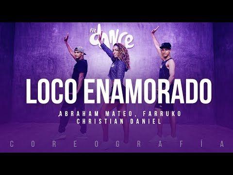 Loco Enamorado - Abraham Mateo, Farruko, Christian Daniel | FitDance Life (Coreografía) Dance Video - YouTube