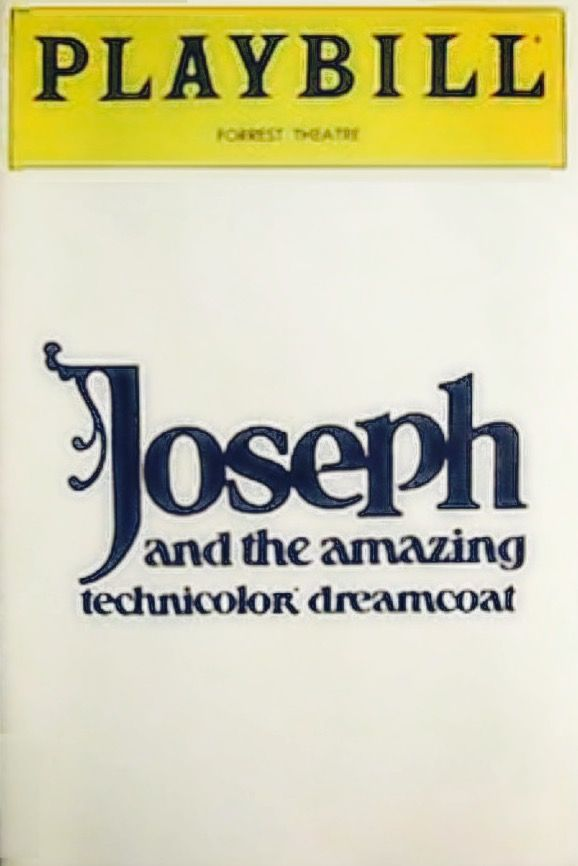 "Philadelphia Premiere of Tim Rice and Andrew Lloyd Webber's musical ""Joseph & the Amazing Technicolor Dreamcoat"" ... 1st National Tour ... October 26 - November 27, 1982"