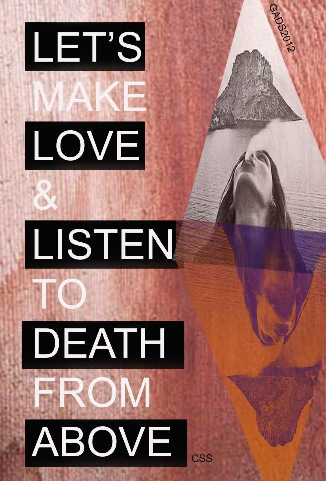 lets make love & listen to death from above By GADS