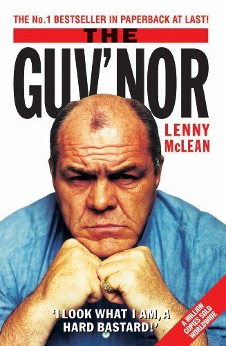 The Guv'nor by Lenny McLean. $4.95. 241 pages. Publisher: John Blake (January 15, 2003). Author: Lenny McLean