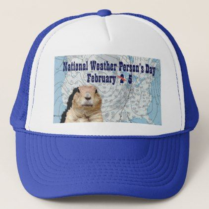 National Weather Persons Day February 5 Trucker Hat - holidays diy custom design cyo holiday family