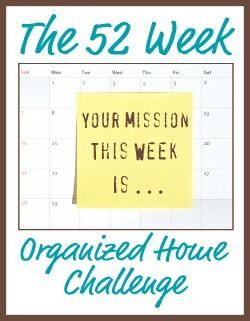 52 week challenge to organize your whole house.
