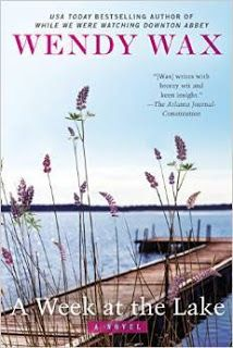 SincerelyStacie: #BookReview A WEEK AT THE LAKE by Wendy Wax - summer, friendships, lake house, secrets combine. Tuck in your beach/pool bag this summer!