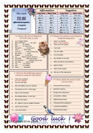 """This worksheet is for younger pupils to learn und practice the verb """"to be"""" (affirmative/negative) in Simple Present Tense. There are four exercises. I hope it's useful for you. - ESL worksheets"""