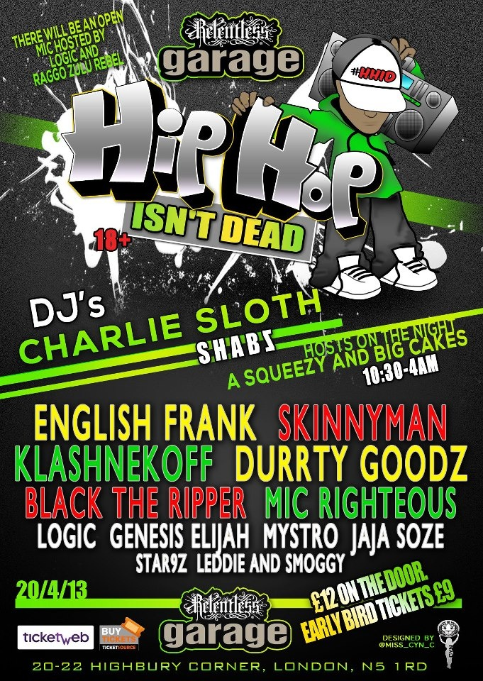 Night hosted by A SQUEEZY, BIG CAKES AND CHARLIE SLOTH    with a OPEN MIC held by LOGIC and RAGGO ZULU REBEL