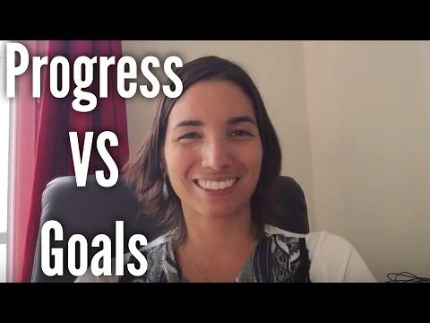 Are You Looking At Your Progress Or Just Your Goals?