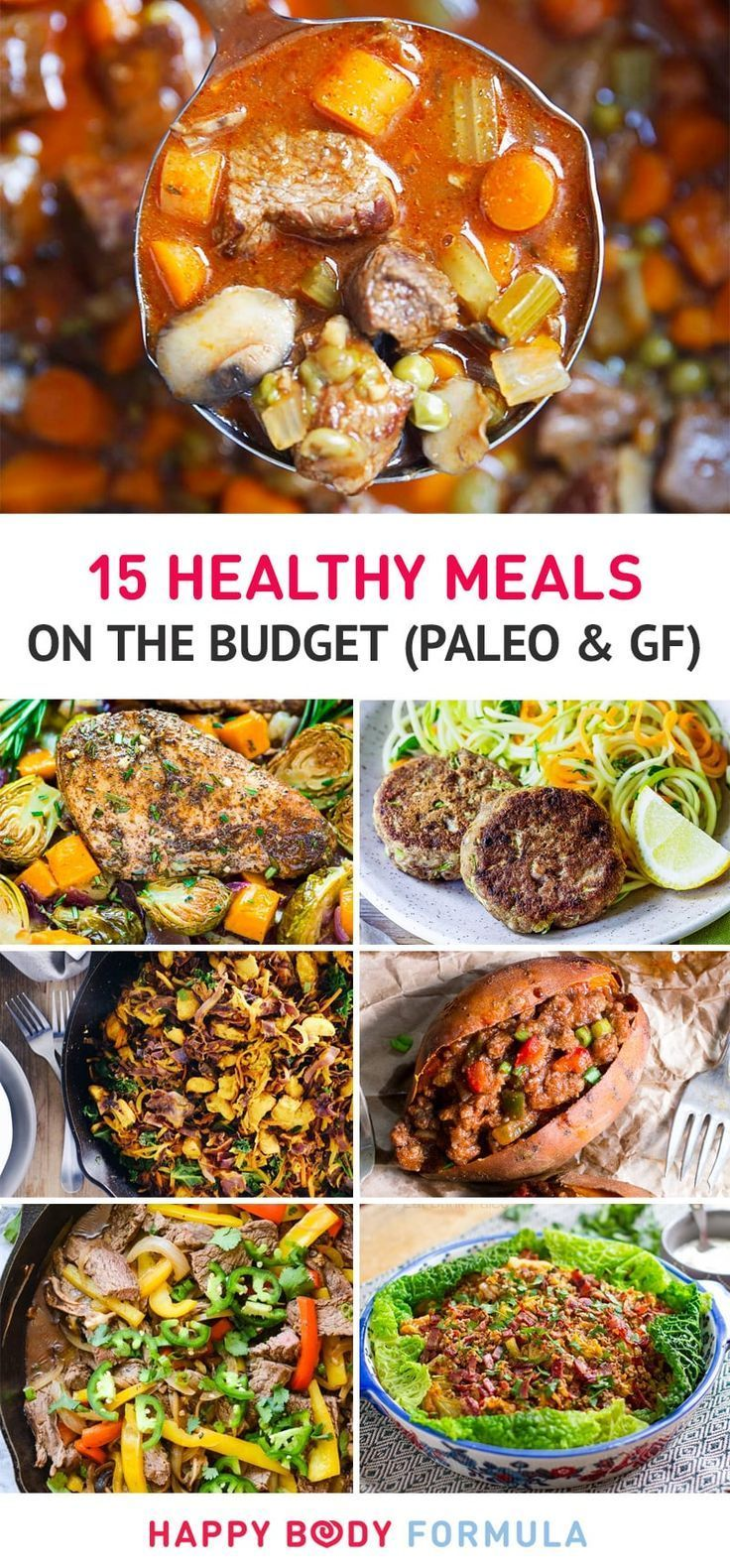 15 Healthy Meals On A Budget Paleo Gluten Free Happy Body Formula Healthy Recipes On A Budget Paleo Meal Plan Paleo On A Budget