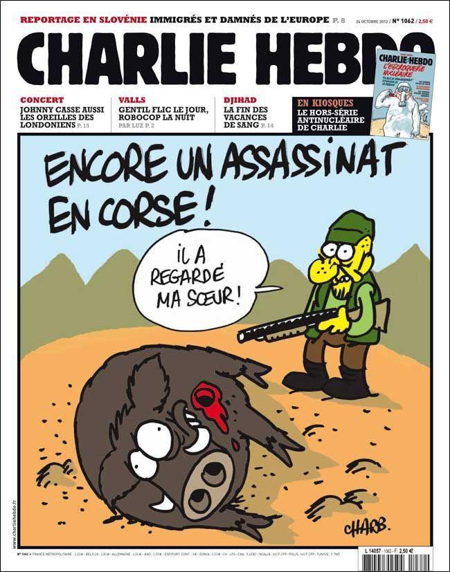 """""""Encore un assassinat en Corse!"""" - Charb. - Charlie Hebdo"""
