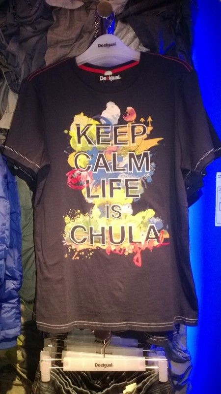 Keep calm, life is chula - tricouri cu mesaje amuzante
