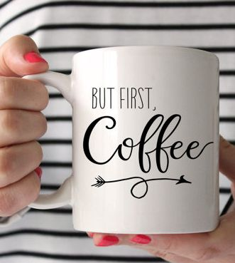 But first, coffee...