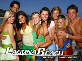 laguna beach... have to admit I watched it.