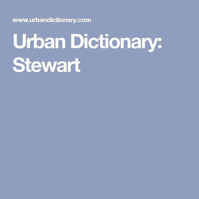 Urban Dictionary: Stewart