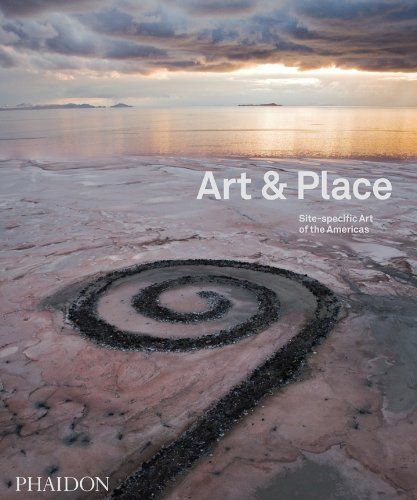 Art & Place: Site-Specific Art of the Americas by Editors of Phaidon, http://www.amazon.com/dp/0714865516/ref=cm_sw_r_pi_dp_DHQGsb1HTNXM2