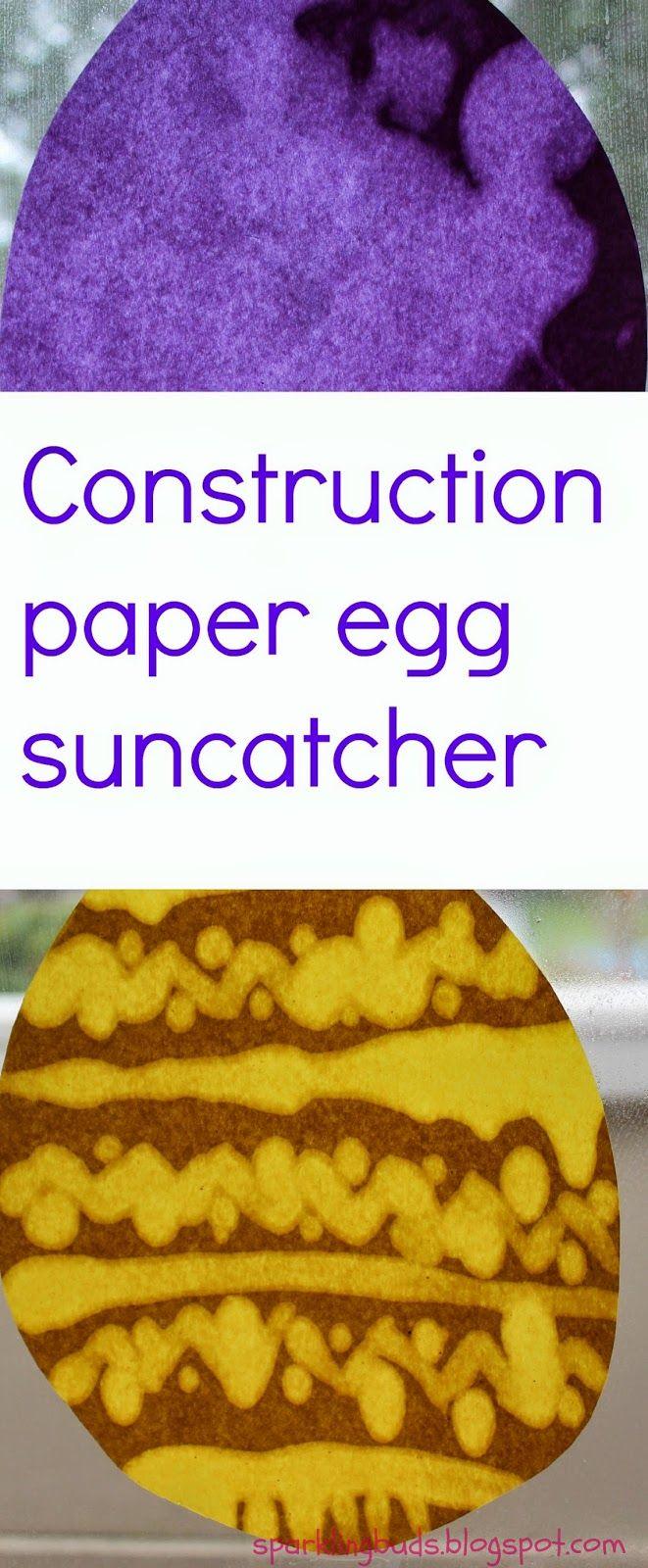 Construction paper egg suncatcher - Sparkling Buds