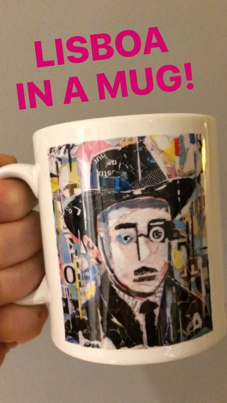 // NEW MUG COLLECTION // FERNANDO PESSOA // limited edition from the original artwork by ©philippe patricio // all rights reserved //