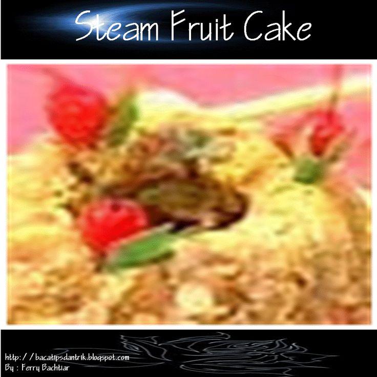 Steam Fruit Cake