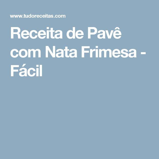 Receita de Pavê com Nata Frimesa - Fácil