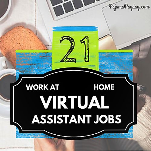 list of 21 work at home jobs at a virtual assistant all jobs listed are researched tried tested proven and paid out real jobs you can do at home
