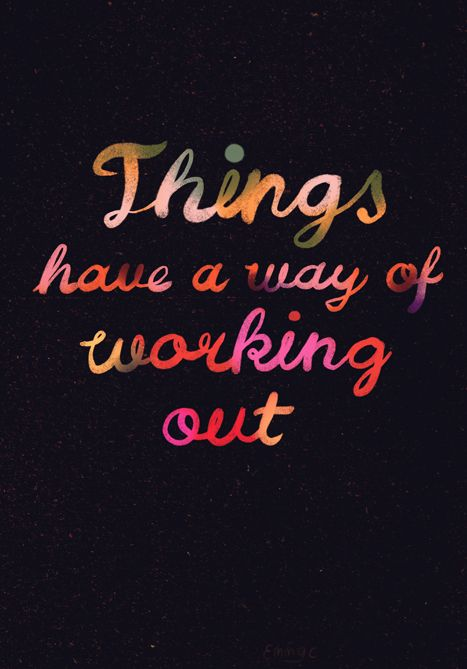 //: Things Will Work Outs Quotes, God Plans, Remember This, Life, Living, Inspiration Quotes, Book Jackets, Faith Quotes, Workout