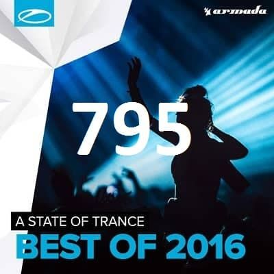 A State of Trance 795 Download Best 20 of 2016   Armin van