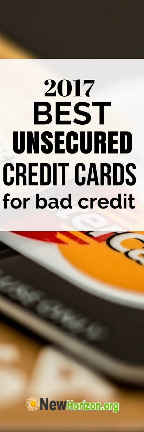 2017 Best Unsecured Credit Cards for Bad Credit