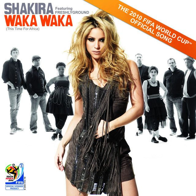 Waka Waka (This Time for Africa) (The Official 2010 FIFA World Cup (TM) Song), a song by Shakira, Freshlyground on Spotify