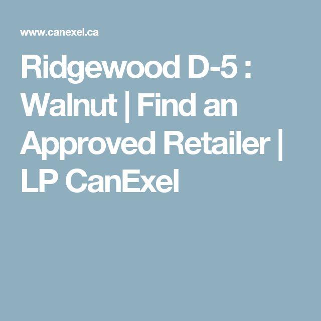 Ridgewood D-5 : Walnut | Find an Approved Retailer | LP CanExel