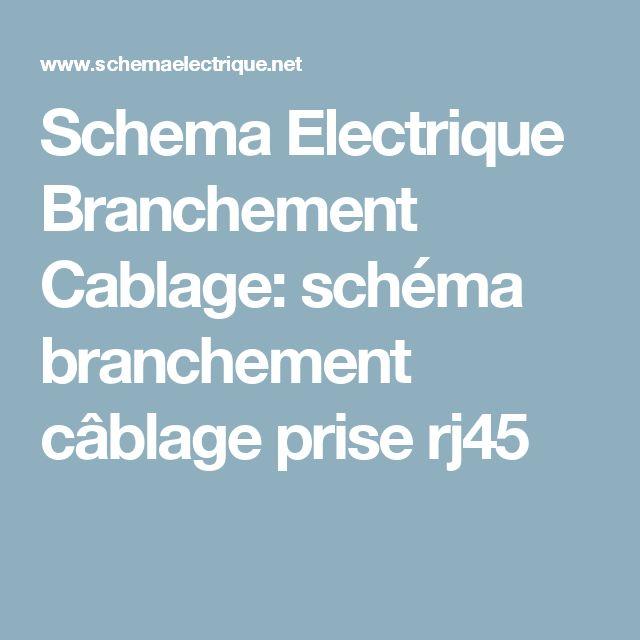 Schema Electrique Branchement Cablage: schéma branchement câblage prise rj45