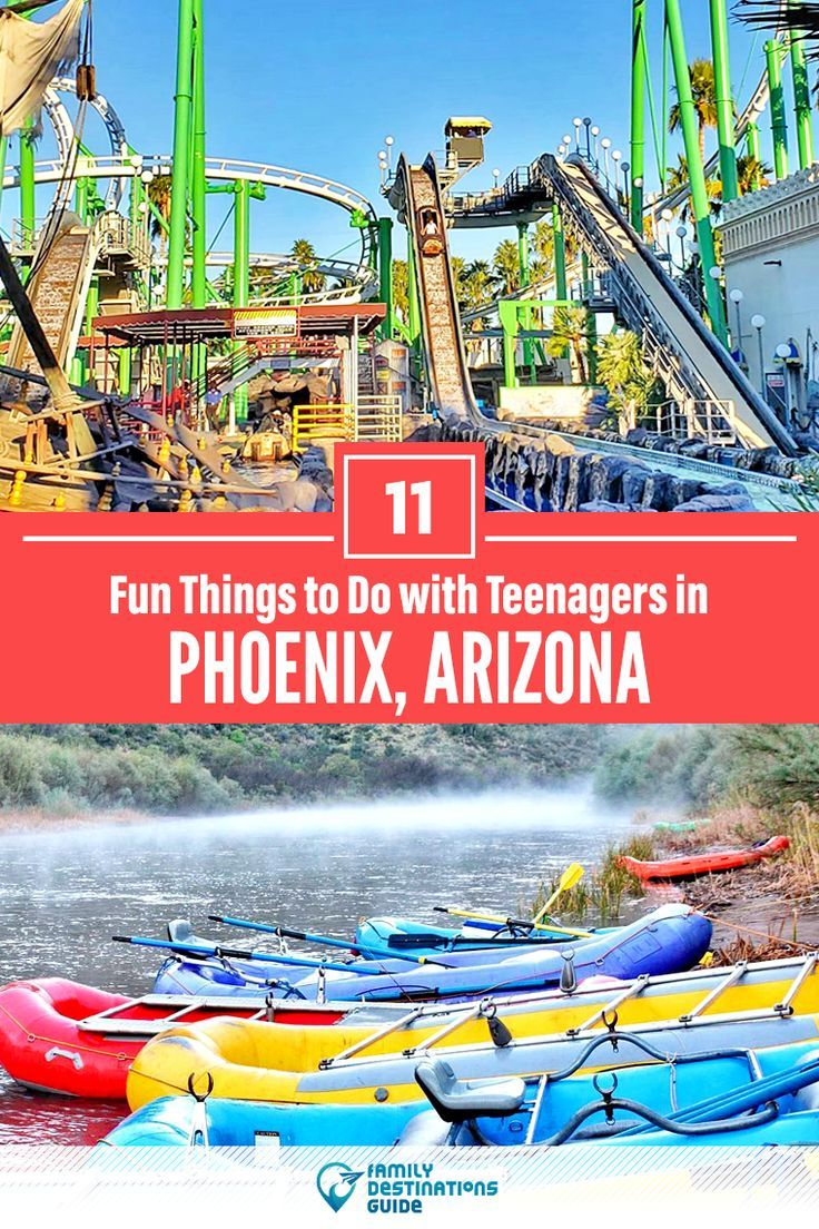 11 Fun Things To Do With Teenagers In Phoenix Arizona Arizona Travel Phoenix Travel Phoenix Things To Do
