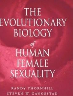 The Evolutionary Biology of Human Female Sexuality 1st Edition free download by Randy Thornhill Steven W. Gangestad ISBN: 9780195340983 with BooksBob. Fast and free eBooks download.  The post The Evolutionary Biology of Human Female Sexuality 1st Edition Free Download appeared first on Booksbob.com.
