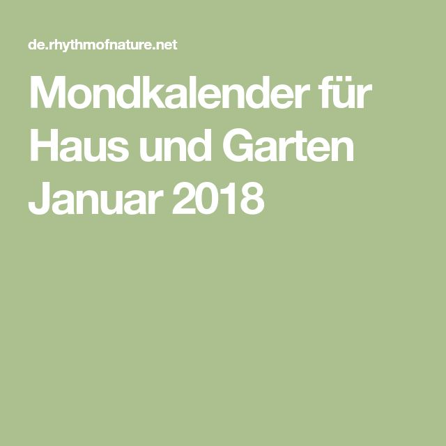 Mondkalender für Haus und Garten Januar 2018