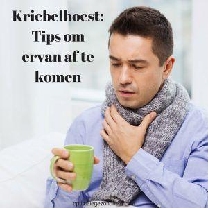 Kriebelhoest: Tips om ervan af te komen