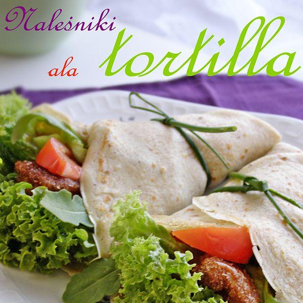 Naleśniki ala tortilla z mnóstwem zdrowych dodatków
