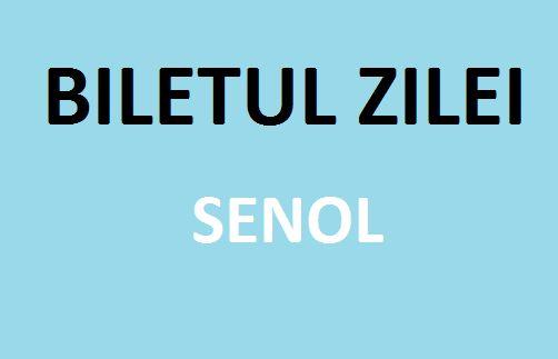 Biletul zilei Senol 09.12.2015 - http://biletu-zilei.com/biletul-zilei/biletul-zilei-senol-09-12-2015/