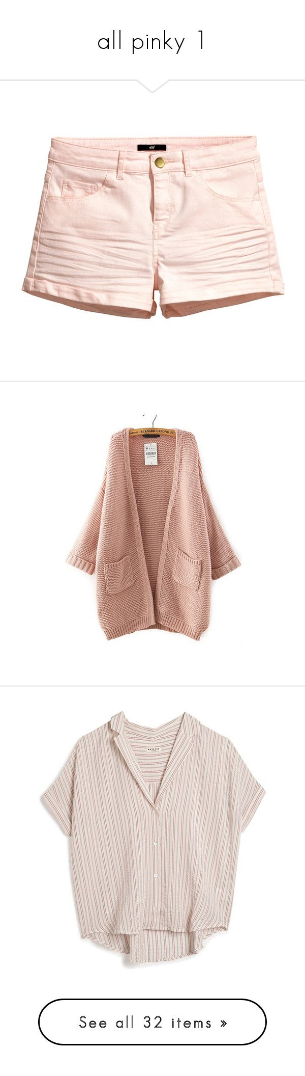 """""""all pinky 1"""" by sarabutterfly ❤ liked on Polyvore featuring shorts, light pink, slim fit shorts, light pink shorts, twill shorts, short shorts, h&m shorts, tops, cardigans and outerwear"""