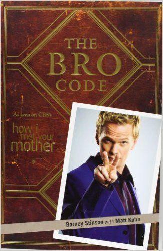 The Bro Code: Amazon.co.uk: Barney Stinson, Matt Kuhn: 9781847399304: Books