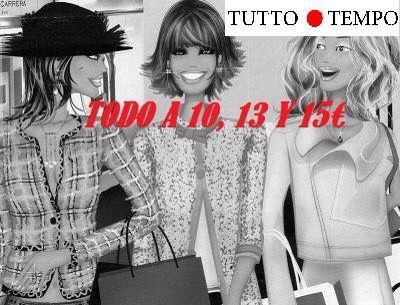 TUTTOTEMPO  Shopping 10,13 y 15€
