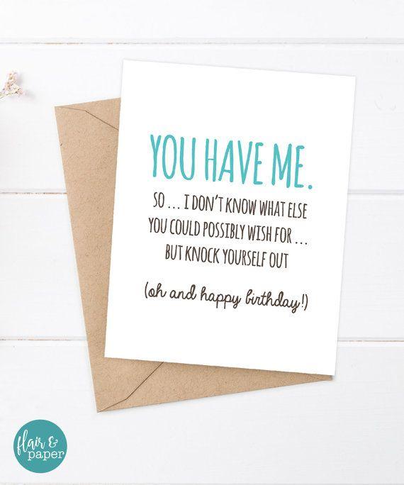 Boyfriend Birthday / Birthday Card / Funny Boyfriend Card / Girlfriend Birthday Card / Snarky Birthday Card / You have me