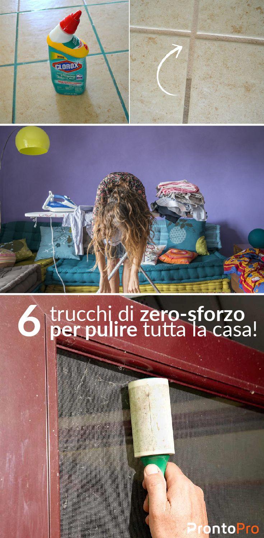 6 trucchi di zero-sforzo per pulire tutta la casa! | Vita frenetica, casa disordinata? Ecco 10 tips di pulizie zero-sforzo che ti aiuteranno a mantenere la casa più pulita!