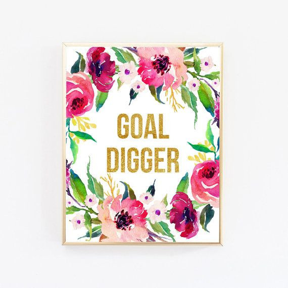 goal digger, office desk accessories for women, motivational wall