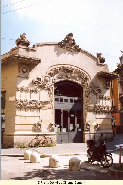Stile Liberty in Milano / The Cinema Dumont  built in 1909