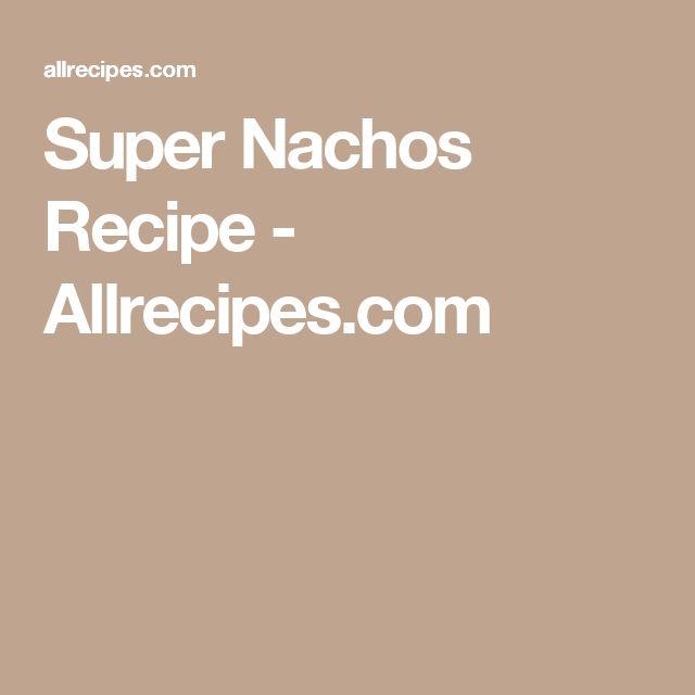 Super Nachos Recipe - Allrecipes.com