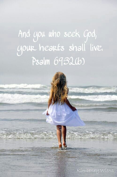 Psalm 69:32(b)