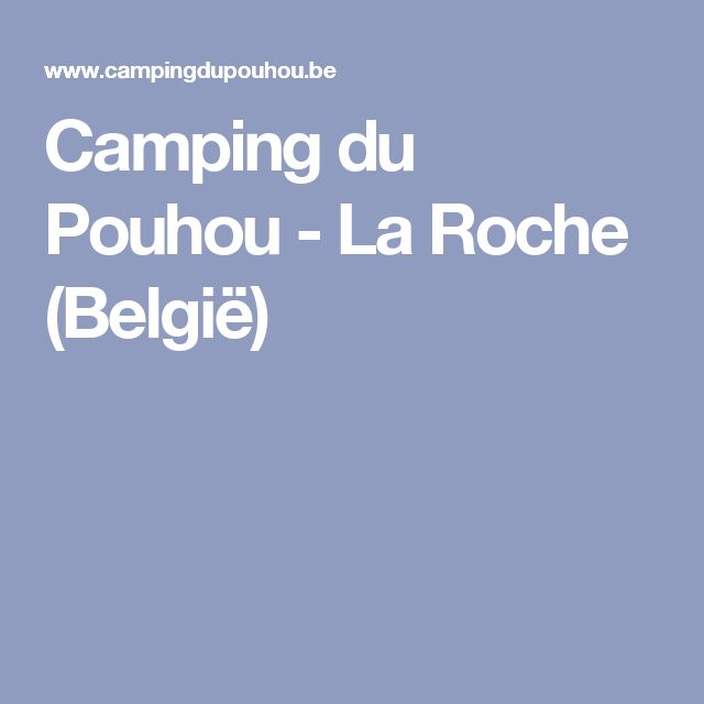 Camping du Pouhou - La Roche (België)